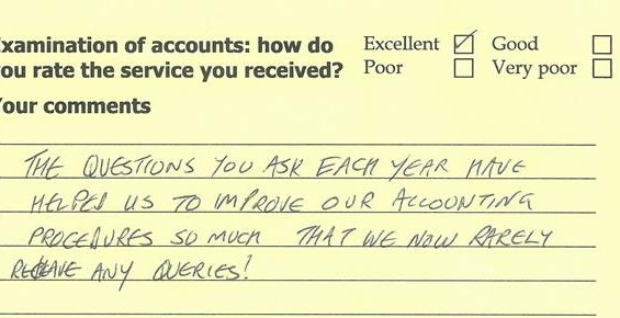 Comment on account examination feedback card: The questions you ask each year have helped us to improve our accounting procedures so much that we now rarely receive any queries!
